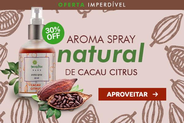 Oferta imperdível: Aroma Spray Natural de Cacau Citrus - Terra Flor