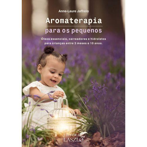 Livro-Aromaterapia-para-os-Pequenos---Anne-Laure-Jaffrelo