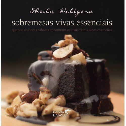 Livro-Sobremesas-Vivas-Essenciais---Sheila-Waligora