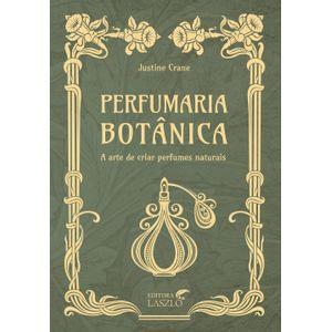 Livro-Perfumaria-Botanica---Justine-Crane
