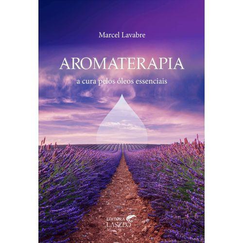 Livro-Aromaterapia--A-Cura-pelos-Oleos-Essenciais---Marcel-Lavabre