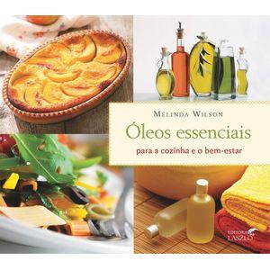 Livro-Oleos-Essenciais-para-a-Cozinha-e-o-Bem-Estar---Melinda-Wilson
