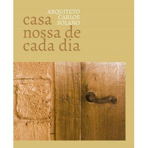 Livro-Casa-nossa-de-cada-Dia---Carlos-Solano
