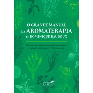 livro-o-grande-manual-da-aromaterapia-dominique-baudox