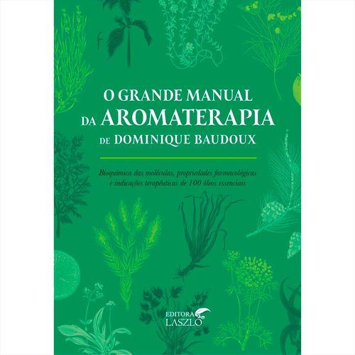 livro-o-grande-manual-da-aromaterapia-dominique-baudox