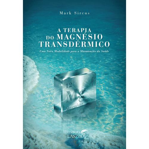 Livro-A-Terapia-do-Magnesio-Transdermico-Mark-Sircus