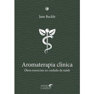 Livro-Aromaterapia-Clinica-oleos-essenciais-no-cuidado-da-saude-Jane-Buckle