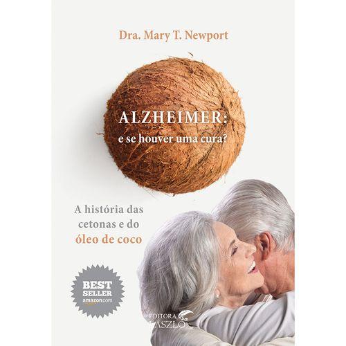 livro-alzheimer-e-se-houver-uma-cura-dra-mary-newport