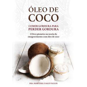 livro-oleo-de-coco-comer-gordura-para-perder-gordura-dra-mary-enig-e-sally-fallon