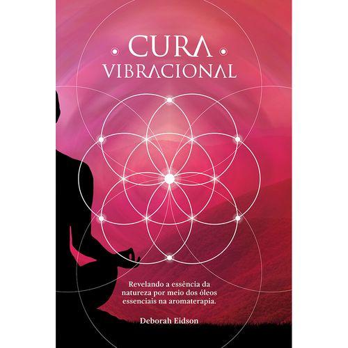 Livro-Cura-Vibracional-com-Oleos-Essenciais---Deborah-Eidson